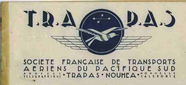 33_La TRAPAS, Transports Aériens du Pacifique Sud, 1ere compagnie aérienne locale, 1947